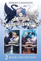 The School for Good and Evil 2 book collection: The School for Good and Evil (1) and The School for Good and Evil (2) - A World Without Princes (The School for Good and Evil) ebook by Soman Chainani