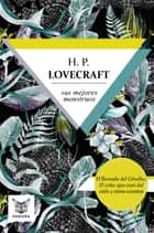 H.P. Lovecraft, sus mejores monstruos ebook by H.P. Lovecraft