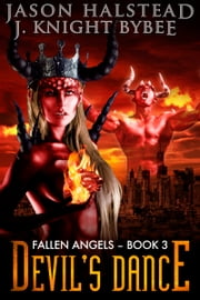 Devil's Dance ebook by Jason Halstead,J. Knight Bybee