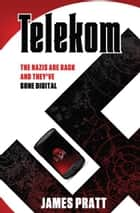 Telekom ebook by James Pratt