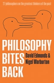 Philosophy Bites Back ebook by David Edmonds,Nigel Warburton