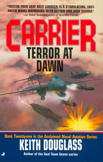Carrier #25 - Terror at Dawn ebook by Keith Douglass