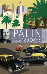 Around The World In Eighty Days ebook by Michael Palin