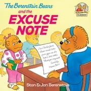 The Berenstain Bears and the Excuse Note ebook by Stan Berenstain, Jan Berenstain