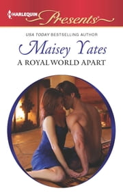 A Royal World Apart ebook by Maisey Yates