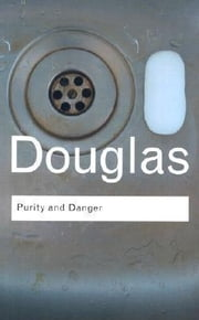 Purity and Danger ebook by Douglas, Mary