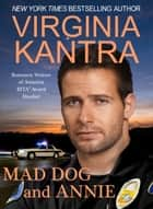 Mad Dog And Annie ebook by Virginia Kantra