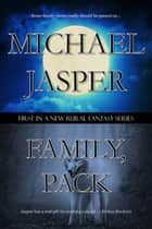 Family, Pack ebook by Michael Jasper
