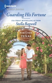 Guarding His Fortune ebook by Stella Bagwell