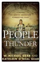People of the Thunder ebook by W. Michael Gear,Kathleen O'Neal Gear