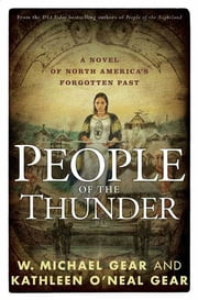 People of the Thunder - Book Two of the Moundville Duology ebook by W. Michael Gear,Kathleen O'Neal Gear