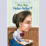 Who Was Helen Keller? audiobook by Gare Thompson