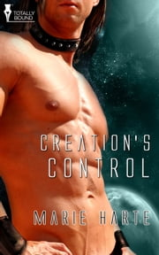 Creation's Control ebook by Marie Harte