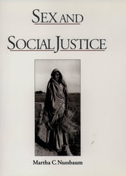 Sex and Social Justice ebook by Martha C. Nussbaum