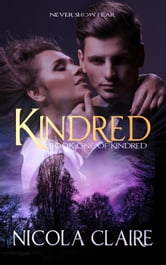 Kindred - Kindred, #1 ebook by Nicola Claire