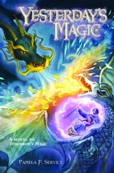 Yesterday's Magic ebook by Pamela F. Service
