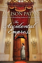The Accidental Empress, A Novel