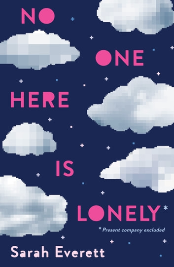 No One Here Is Lonely ebook by Sarah Everett