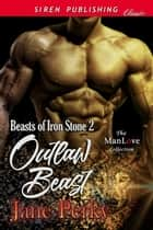 Outlaw Beast ebook by Jane Perky