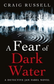 A Fear of Dark Water ebook by Craig Russell