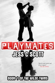 Playmates (Psychological Thriller) ebook by Jess C Scott