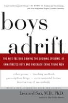 Boys Adrift ebook by Leonard Sax