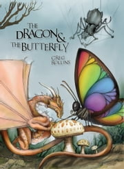 The Dragon and the Butterfly ebook by Greg Rollins