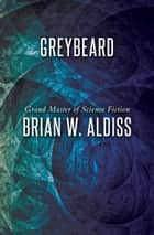 Greybeard ebook by Brian W. Aldiss