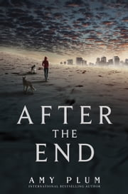 After the End ebook by Amy Plum