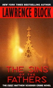The Sins of the Fathers ebook by Lawrence Block