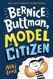 Bernice Buttman, Model Citizen ebook by Niki Lenz