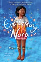 Everlasting Nora - A Novel ebook by Marie Miranda Cruz