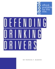 Defending Drinking Drivers ebook by Patrick Barone