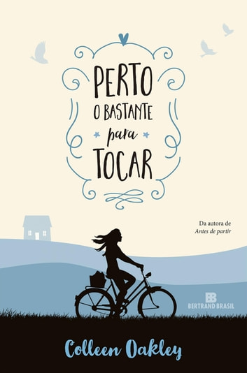 Perto o bastante para tocar ebook by Colleen Oakley