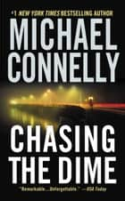 Chasing the Dime ebook by Michael Connelly