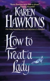 How to Treat a Lady ebook by Karen Hawkins