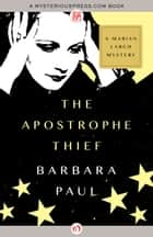 The Apostrophe Thief ebook by Barbara Paul