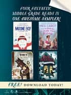 Four Fantastic Middle-Grade Reads in One Awesome Sampler! ebook by Chris O'Dowd, Nick V. Murphy, Meg Cabot,...