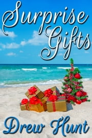 Surprise Gifts ebook by Drew Hunt