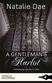 A Gentleman's Harlot ebook by Natalie Dae
