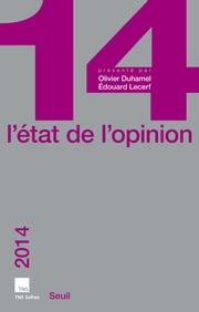 L'Etat de l'opinion 2014 ebook by TNS SOFRES,Collectif