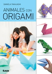 Animales con origami ebook by Daniela Takajashi