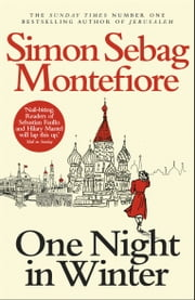One Night in Winter ebook by Simon Sebag Montefiore