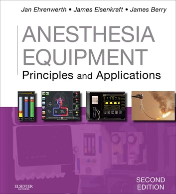 Anesthesia equipment e book ebook by jan ehrenwerth md anesthesia equipment e book principles and applications ebook by jan ehrenwerth md fandeluxe Gallery