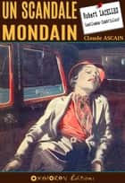 Un scandale mondain ebook by Claude Ascain