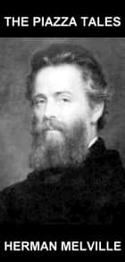 The Piazza Tales [con Glosario en Español] ebook by Herman Melville,Eternity Ebooks