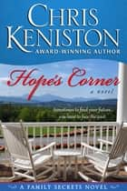 Hope's Corner - A Family Secrets Novel ebook by