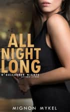 All Night Long ebook by Mignon Mykel