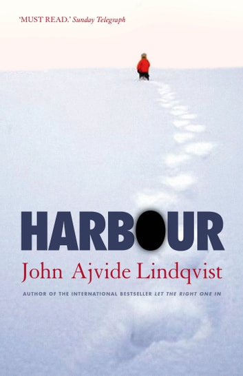 Harbour ebook by John Ajvide Lindqvist
