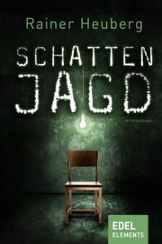 Schattenjagd ebook by Rainer Heuberg